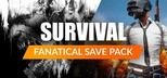 Fanatical Save Pack - Survival