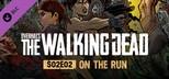 OVERKILL's The Walking Dead: S02E02 On The Run