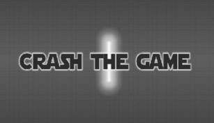 CRASH THE GAME