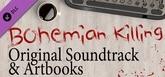 Bohemian Killing - Original Soundtrack and Artbooks