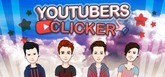 Youtubers Clicker