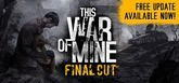 This War of Mine and This War of Mine: Stories - Season Pass