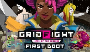 Grid Fight - Mask of the Goddess - First Boot