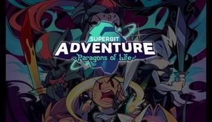 Super Bit Adventure: Paragons of Life