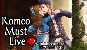 Romeo Must Live Adults Only 18+ Patch