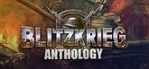 Blitzkrieg + Blitzkrieg 2 Anthology