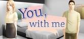 You, With Me - A Kinetic Novel