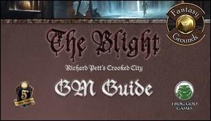 Fantasy Grounds - The Blight: GM Guide (5E)