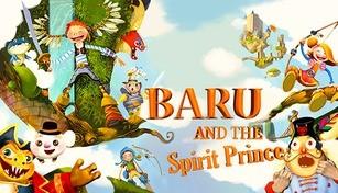 Baru and the Spirit Prince