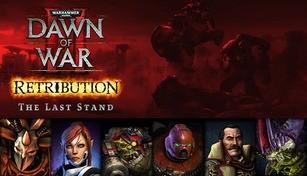 Dawn of War II: Retribution - The Last Stand