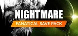 Fanatical Save Pack - Nightmare