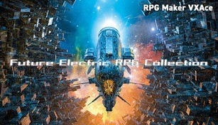 RPG Maker VX Ace - Future Electric RPG Collection