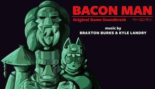 Bacon Man: An Adventure - Original Soundtrack