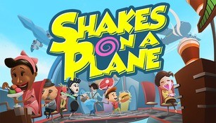 Shakes on a Plane