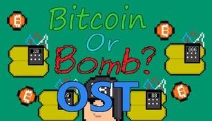 Bitcoin Or Bomb? - OST
