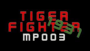 Tiger Fighter 1931 MP003
