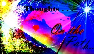On The Path - The Thoughts , Generated by Trifles