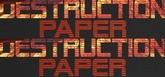 Destruction  Paper