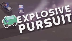 Explosive Pursuit
