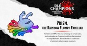 Idle Champions - Prism the Rainbow Flumph Familiar Pack