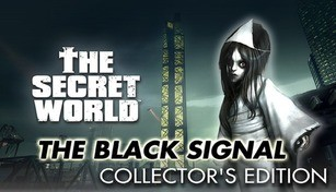 The Secret World: The Black Signal - Collector's Edition