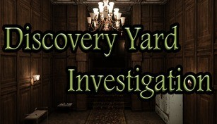 Discovery Yard Investigation