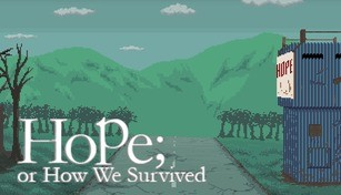 Hope; or How We Survived