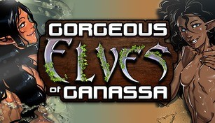 Gorgeous Elves of Ganassa