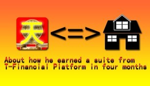 About how he earned a suite from T-Financial Platform in four months