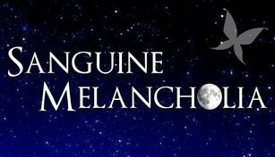 Sanguine Melancholia