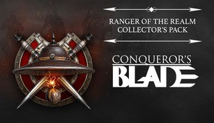 Conqueror's Blade - Ranger of the Realm Collector's Pack