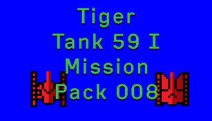 Tiger Tank 59 Ⅰ Mission Pack 008