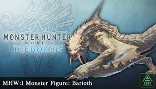 Monster Hunter World: Iceborne - MHW:I Monster Figure: Barioth