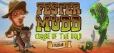 Fester Mudd: Curse of the Gold - Episode 1