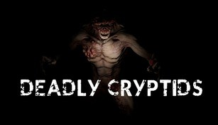 Deadly Cryptids