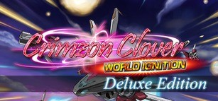 Crimzon Clover WORLD IGNITION Deluxe Edition