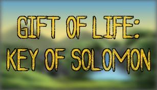 Gift of Life: Key of Solomon
