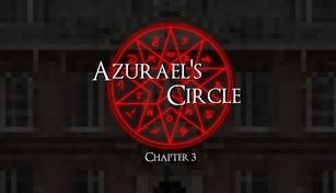 Azurael's Circle: Chapter 3