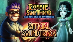 Robbie Swifthand and the Orb of Mysteries - OST