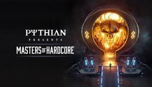 PYTHIAN: Masters of Hardcore XR