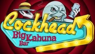 COCKHEAD: BIG KAHUNA BAR