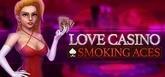 Love Casino: Smoking Aces