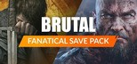 Fanatical Save Pack - Brutal