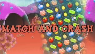 Match and Crash