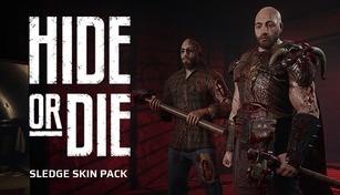 Hide Or Die - Sledge Skin Pack