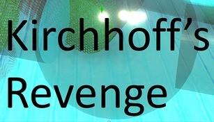 Kirchhoff's Revenge