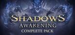 Shadows: Awakening Complete Pack