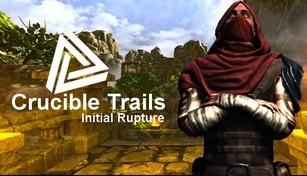 Crucible Trails : Initial Rupture
