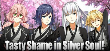 Tasty Shame in Silver Soul!