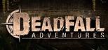 Deadfall Adventures Digital Deluxe